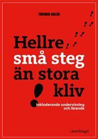 Hellre små steg än stora kliv, av Fredrik Ahlén